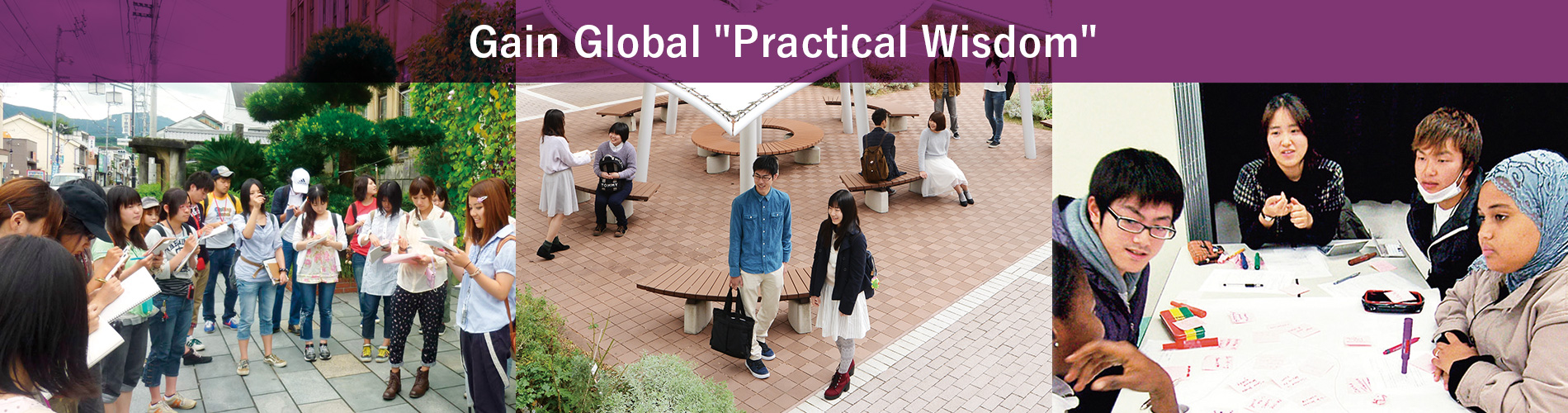 Gain Global Practical Wisdom